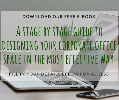 A stage by stage guide to designing your corporate office space in the most effective way